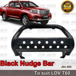 Black Nudge Bar steel Grille Guard to suit LDV T60 2017-2021