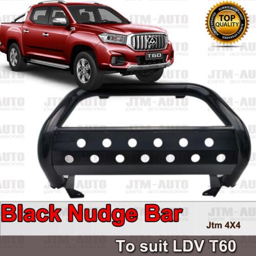 Black Nudge Bar steel Grille Guard to suit LDV T60 2017-2020