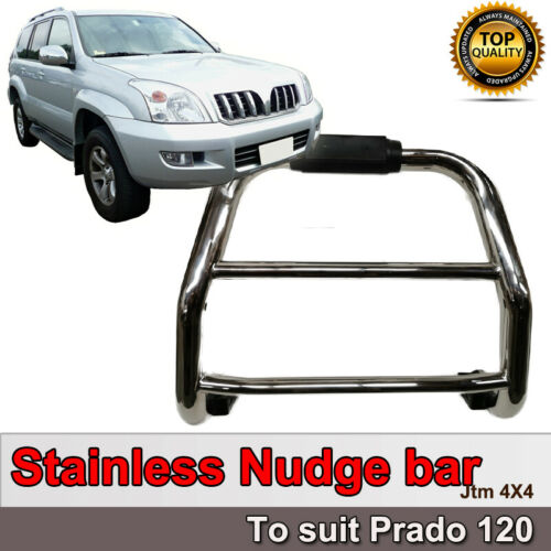 Stainless Steel Nudge Bar Grille Guard to suit Toyota Prado 120 2003-2009