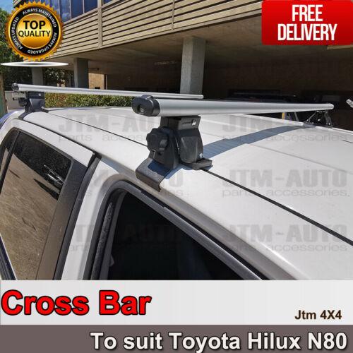 Aerodynamic Alloy roof racks Cross Bar To suit Toyota Hilux N80 2015-2020