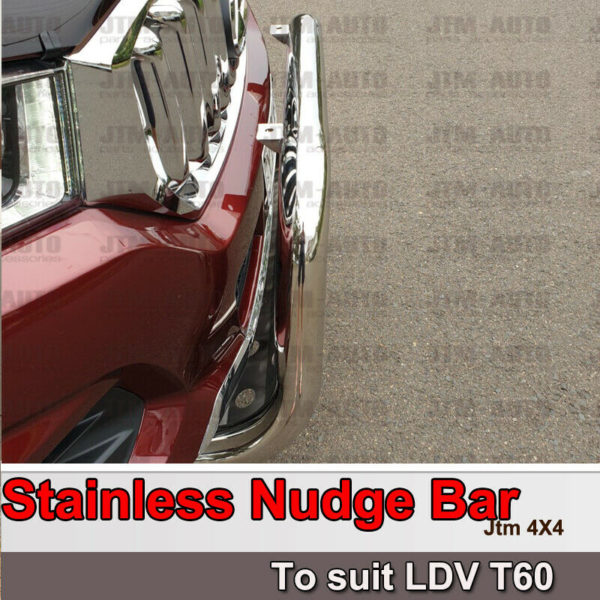 Stainless Steel Nudge Bar steel Grille Guard to suit LDV T60 2017-2021
