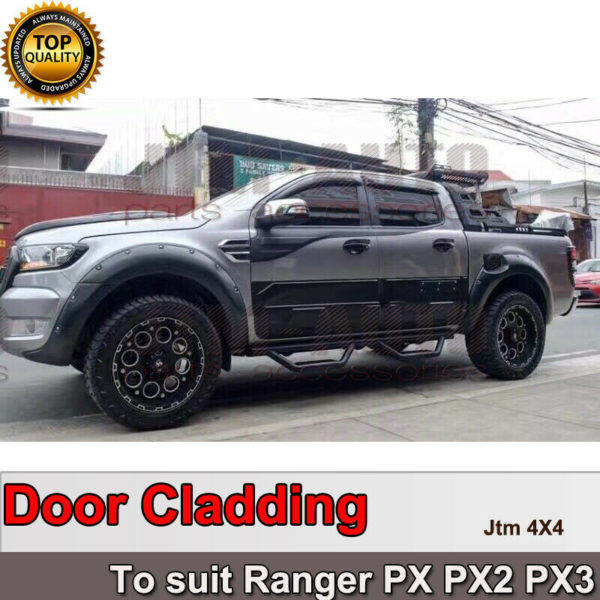 NEW Side Door Body Molding Cladding Trim tosuit Ford Ranger PX PX2 PX3 2012-2021