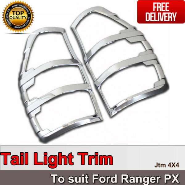 Suits Ford Ranger PX PX2 PX3 Chrome Tail Light Trim Cover 2012-2021