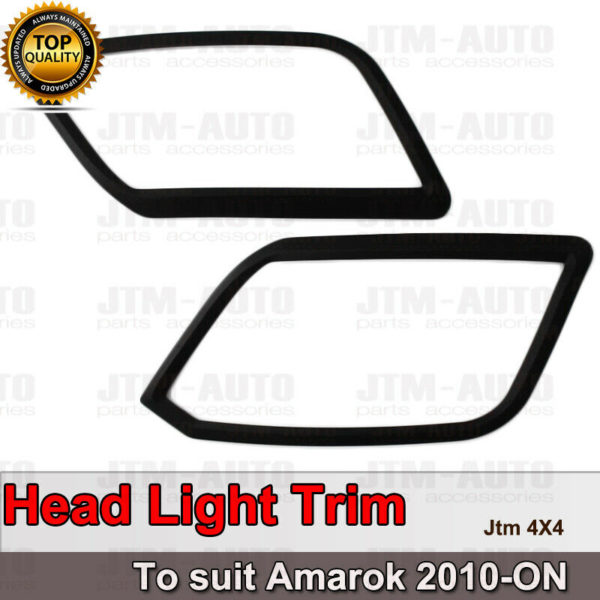 MATT Black Head Light Trim Cover to suit Volkswagen VW Amarok 2010-2021