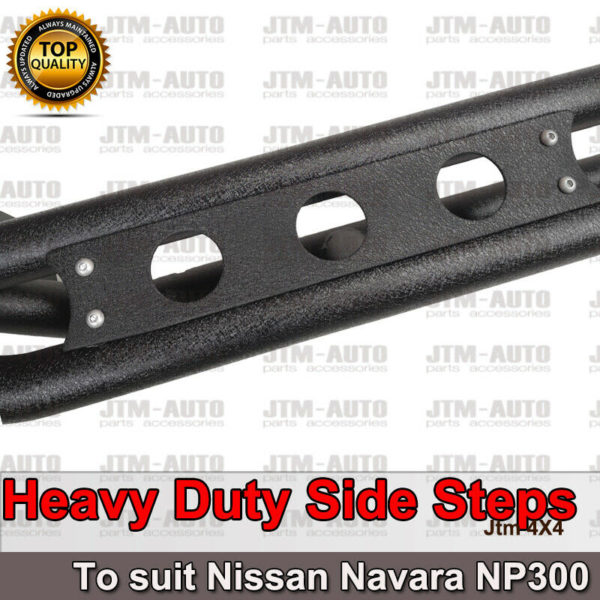 Heavy Duty Armor Black Off road Side Steps to suit Nissan Navara NP300 D23 15-20